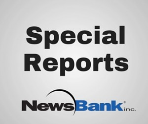 newsbank special reports
