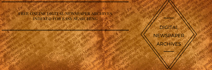 Digital Newspaper Archives