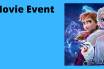 Family Movie Event - Frozen 2