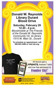 Blood Drive on Saturday, Feb. 29th in the library's west parking lot 12:45 to 4:00pm.